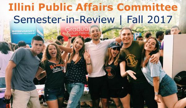 IlliniPAC Semester in Review Fall 2017